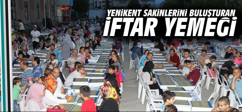 Yenikent'i buluşturan iftar