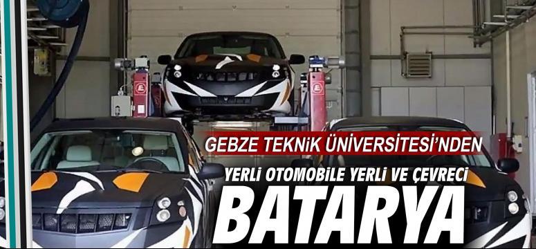 Yerli otomobile yerli ve çevreci batarya