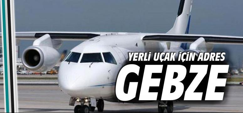 Yerli uçak için adres Gebze