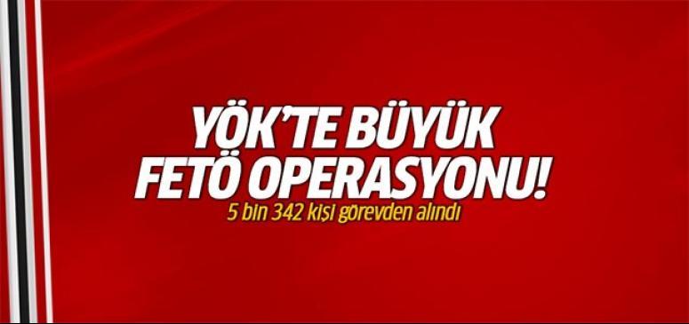 YÖK'te büyük FETÖ operasyonu!