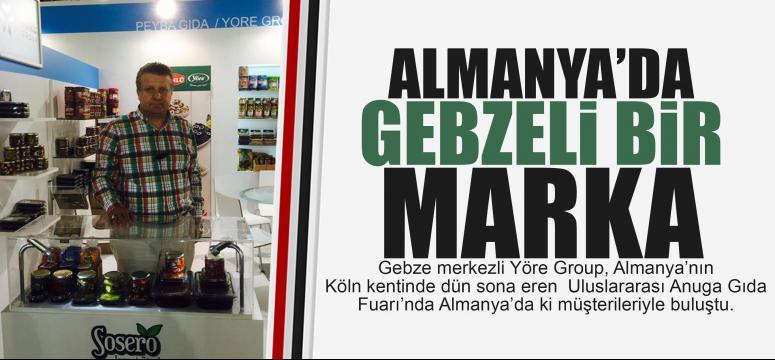 Yöre Almanya'yada Gebze'nin gururu oldu