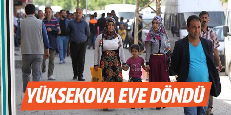 Yüksekova eve döndü