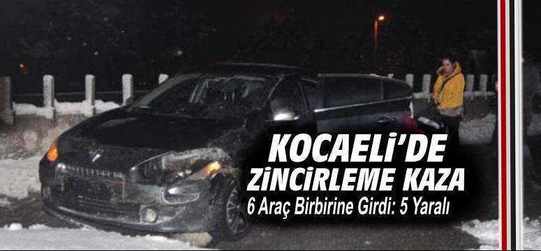6 Araç Birbirine Girdi: 5 Yaralı